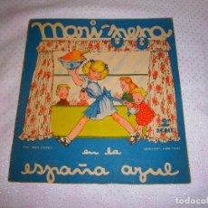 Libros de segunda mano: MARI-PEPA EN LA ESPAÑA AZUL Nº4 2ª SERIE AÑO 1940. Lote 93362055