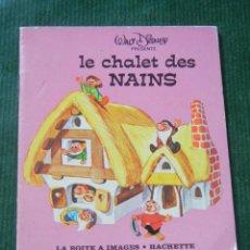 Libros de segunda mano: LE CHALET DES NAINS, DE DISNEY - LA BOITE A IMAGES - HACHETTE 1973. Lote 93705150