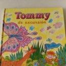 Libros de segunda mano: TOMMY DE EXCURSION - SUSAETA. Lote 93847605