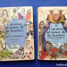 Libros de segunda mano: CUENTOS AL AMOR DE LA LUMBRE A R ALMODOVAR 2 TOMOS. Lote 94684735