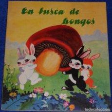 Libros de segunda mano: EN BUSCA DE HONGOS - EDICIONES EN LENGUAS EXTRANJERAS (1977). Lote 174157330