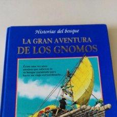 Libros de segunda mano: LA GRAN AVENTURA DE LOS GNOMOS - EDITORIAL MOLINO - TOMY WOLF. Lote 94995547