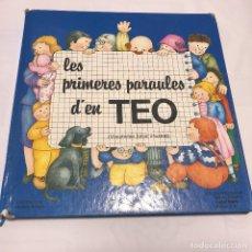 Libros de segunda mano: LES PRIMERES PARAULES D'EN TEO. EN CATALAN. CONTENIDO DESENGANCHADO UN POCO DEL LOMO . . Lote 95122171