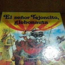 Libros de segunda mano: C62 EVEREST COLECCIÓN VALDEHELECHOS EL SEÑOR TEJONCITO GLOBONAUTA Y LADRONES EN VALDEHELECHOS. Lote 95230435