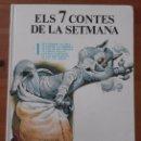 Libros de segunda mano: ELS 7 CONTES DE LA SETMANA - Nº1 - EDIT. TIMUN MAS - AÑO 1979 - 20,1 X 26,2 CM - TAPA DURA. Lote 95573587
