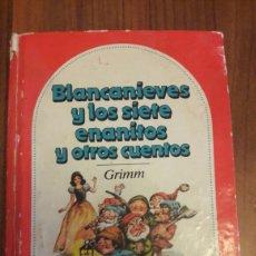 Libros de segunda mano: BLANCANIEVES Y LOS SIETE ENANITOS Y OTROS CUENTOS.HERMANOS GRIMM TAPA DURA (BRUGUERA 1 EDICIÓN 1981). Lote 95615978