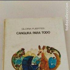 Libros de segunda mano: CANGURA PARA TODO ( GLORIA FUERTES) COL GRANDES AUTORES 24 LUMEN 1975. Lote 95732599