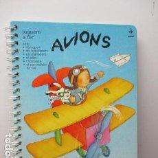 Libros de segunda mano: JUGUEM A FER AVIONS - DE C. MICHELINI. Lote 95941895