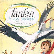 Libros de segunda mano: FANFAN Y LAS CIGÜEÑAS - PIERREPROBST - EDT. TIMUN MAS, 1971.. Lote 96074911