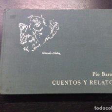 Libros de segunda mano: CUENTOS Y RELATOS, BAROJA, PIO, 1973. Lote 96253483