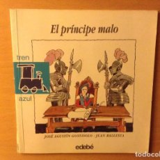 Libros de segunda mano: EL PRINCIPE MALO - EDEBE - JOSE AGUSTIN GOYTISOLO. Lote 96264259