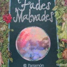 Libros de segunda mano: FADES MALVADES--PARRAMON. Lote 96327551