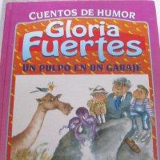 Libros de segunda mano: UN PULPO EN UN GARAJE. GLORIA FUERTES. CUENTOS DE HUMOR. SUSAETA 1995. TAPA DURA. COLOR. 450 GRAMOS.. Lote 97030495