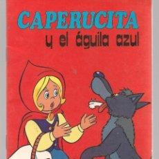 Libros de segunda mano: CAPERUCITA Y EL ÁGUILA AZUL. SUSAETA 1982. (Z/C6). Lote 97065827