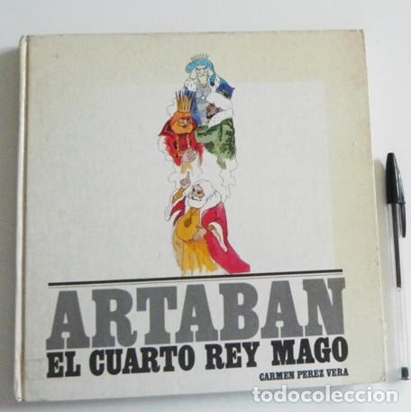 ARTABAN EL CUARTO REY MAGO - LIBRO - CUENTO INFANTIL ILUSTRADO - REYES  MAGOS NAVIDAD - CARMEN PÉREZ