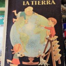 Libros de segunda mano: LA TIERRA. EDITORIAL AGUILAR, COLECCION EL GLOBO DE COLORES (EDICION MEXICANA) 1979. Lote 97615507