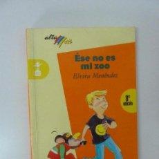 Libros de segunda mano: ÉSE NO ES MI ZOO. ELVIRA MENÉNDEZ. Lote 97776207