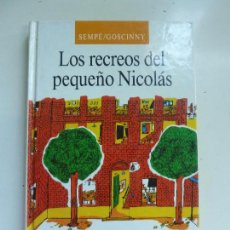Libros de segunda mano: LOS RECREOS DEL PEQUEÑO NICOLÁS.. Lote 97829223