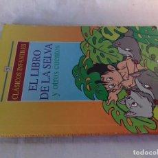 Libros de segunda mano: EL LIBRO DE LA SELVA Y OTROS CUENTOS-CLASICOS INFANTILES-1992-SERVILIBRO. Lote 98406111