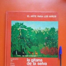 Libros de segunda mano: LA GITANA DE LA SELVA ROUSSEAU, EDHASA,1974. Lote 98719847