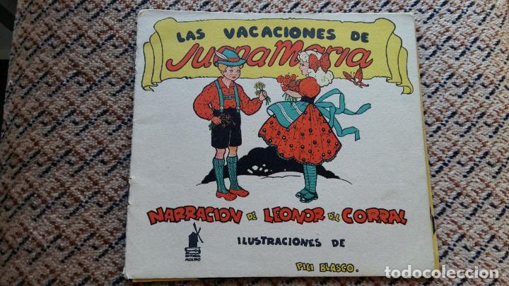 LAS VACACIONES DE JUANA MARIA. NARRACION DE LEONOR DEL CORRAL. VESTIDOS INTERCAMBIABLES. MOLINO 1943 (Libros de Segunda Mano - Literatura Infantil y Juvenil - Cuentos)