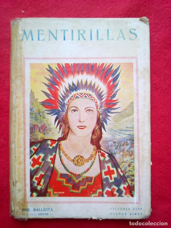 MENTIRILLAS 24 CMS 64 PGS 350 GRS AÑOS 40 VER FOTOS (Libros de Segunda Mano - Literatura Infantil y Juvenil - Cuentos)