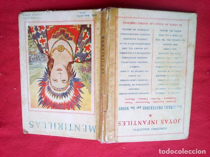 Libros de segunda mano: MENTIRILLAS 24 CMS 64 PGS 350 GRS AÑOS 40 VER FOTOS - Foto 3 - 98940227