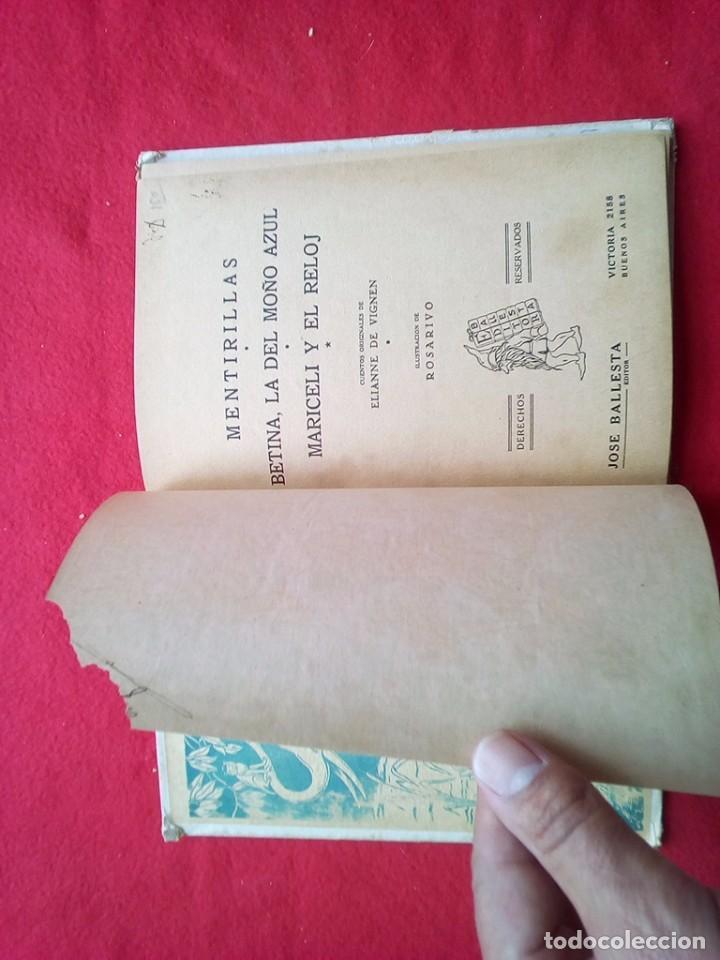 Libros de segunda mano: MENTIRILLAS 24 CMS 64 PGS 350 GRS AÑOS 40 VER FOTOS - Foto 5 - 98940227
