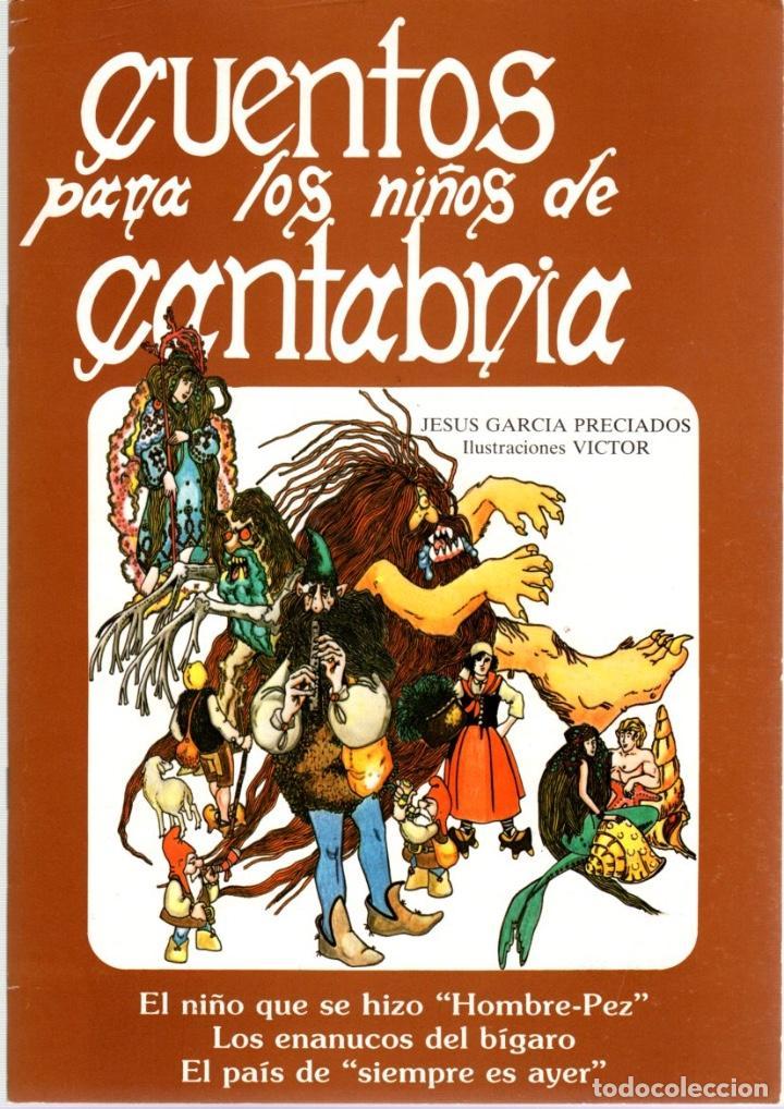 CUENTOS PARA LOS NIÑOS DE CANTABRIA. JESUS GARCIA PRECIADOS. LARO EDICIONES. CIRCA 1990 (Libros de Segunda Mano - Literatura Infantil y Juvenil - Cuentos)