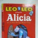 Libros de segunda mano: LEO LEO. ALICIA EN EL PAÍS DE LAS MARAVILLAS. Nº 265. Lote 99637927