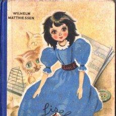 Libros de segunda mano: W. MATTHIESSEN : HISTORIA DE LA MUÑECA LISEL (LUCERO, 1945). Lote 99878399