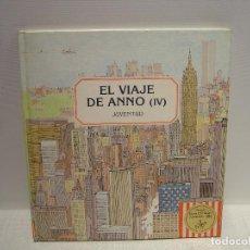 Libros de segunda mano: EL VIAJE DE ANNO IV (ESTADOS UNIDOS) - MITSUMASA ANNO - JUVENTUD. Lote 99899131