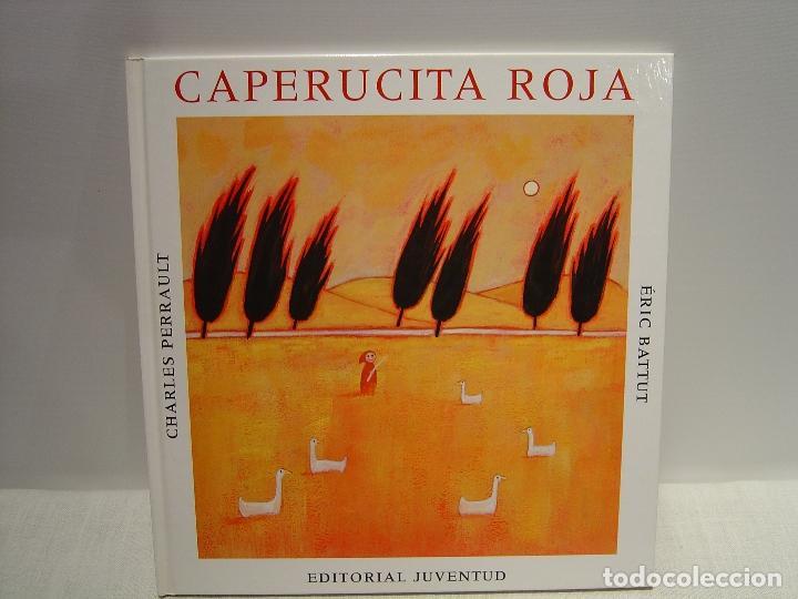 CAPERUCITA ROJA -PERRAULT - ERIC BATTUT - JUVENTUD (Libros de Segunda Mano - Literatura Infantil y Juvenil - Cuentos)