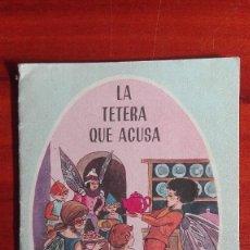 Libros de segunda mano: MARUJITA N° 2 CUENTO INFANTIL LA TETERA QUE ACUSA EDITORIAL MOLINO 1964. Lote 99948311
