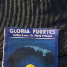 Libros de segunda mano: GLORIA FUERTES - PIOPIO LOPE - EL POLLITO MIOPE - ULISES WENSELL. Lote 99998575