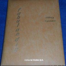Libros de segunda mano: MITOS Y LEYENDAS - TOMO 4 - FABULANDIA - CODEX (1963). Lote 100012307
