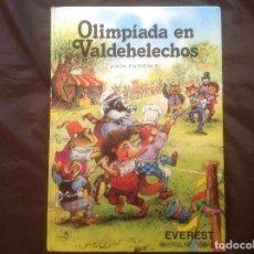 Libros de segunda mano: OLIMPIADA EN VALDEHELECHOS JOHN PATIENCE EDITORIAL EVEREST 1982. Lote 100540767