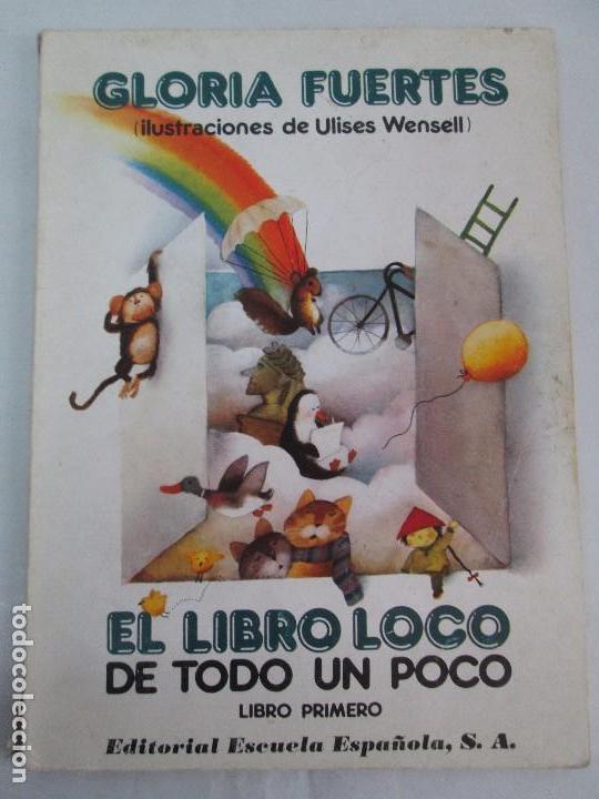 Libros de segunda mano: GLORIA FUERTES. EL DRAGON TRAGON. EL LIBRO LOCO. VERSOS FRITOS. ANIMALES QUE CORREN, VUELAN.. - Foto 6 - 100545583