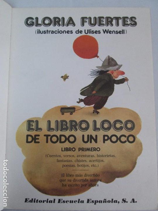 Libros de segunda mano: GLORIA FUERTES. EL DRAGON TRAGON. EL LIBRO LOCO. VERSOS FRITOS. ANIMALES QUE CORREN, VUELAN.. - Foto 7 - 100545583