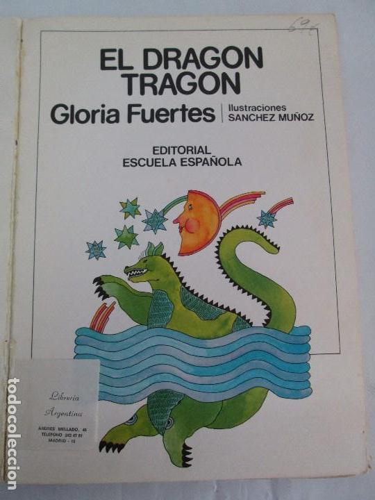Libros de segunda mano: GLORIA FUERTES. EL DRAGON TRAGON. EL LIBRO LOCO. VERSOS FRITOS. ANIMALES QUE CORREN, VUELAN.. - Foto 18 - 100545583