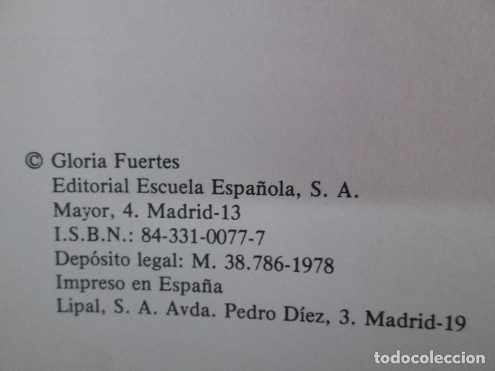 Libros de segunda mano: GLORIA FUERTES. EL DRAGON TRAGON. EL LIBRO LOCO. VERSOS FRITOS. ANIMALES QUE CORREN, VUELAN.. - Foto 19 - 100545583