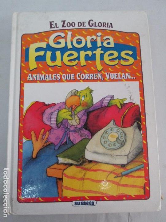 Libros de segunda mano: GLORIA FUERTES. EL DRAGON TRAGON. EL LIBRO LOCO. VERSOS FRITOS. ANIMALES QUE CORREN, VUELAN.. - Foto 26 - 100545583