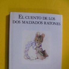 Libros de segunda mano: CUENTO DE LOS 2 DOS MALVADOS RATONES - Nº 5 - BEATRIX POTTER - ENVIO GRATIS. Lote 101160731