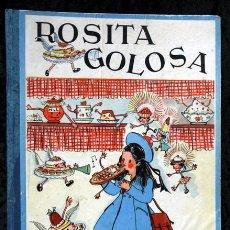 Libros de segunda mano: ROSITA GOLOSA - JUAN LLONGUERES / MARIA LUISA LLONGUERES (ILUSTRACIONES). Lote 101376899