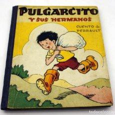 Libros de segunda mano: PULGARCITO Y SUS HERMANOS - CUENTO DE PERRAULT - ILUSTRACIONES DE BENEJAM - 1944. Lote 101763663