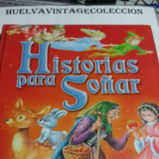 Libros de segunda mano: HISTORIAS PARA SOÑAR. SERVILIBRO.. Lote 102471650