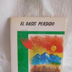 Libros de segunda mano: CUENTO EL OASIS PERDIDO. COLECCIÓN ANTARES. ED. TEYKAL. AÑO 80.. Lote 102549303