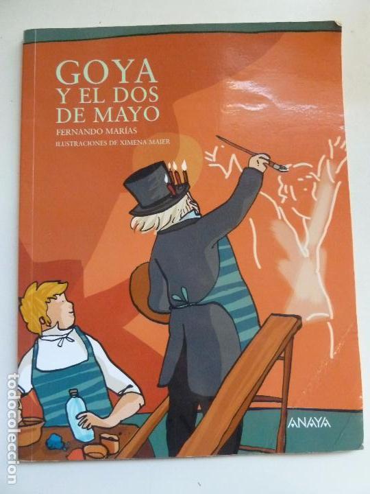GOYA Y EL DOS DE MAYO (Libros de Segunda Mano - Literatura Infantil y Juvenil - Cuentos)