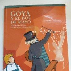 Libros de segunda mano: GOYA Y EL DOS DE MAYO. Lote 102772259