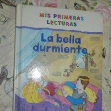 Libros de segunda mano: LIBRO - INFANTIL - MIS PRIMERAS LECTURAS - LA BELLA DURMIENTE - 2005. Lote 102946119